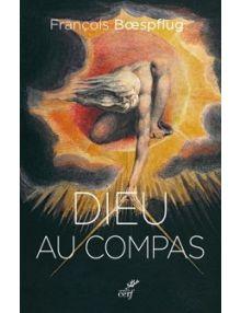 Dieu au compas.Histoire d'un motif et de ses usages