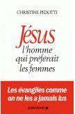 Jésus, l'homme qui aimait les femmes