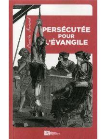 Persécutée pour l'évangile