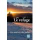 Le refuge, le sentier des justes