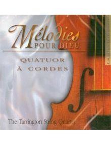 CD Mélodies pour Dieu : Quator à cordes