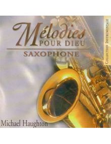 CD Mélodies pour Dieu : Saxophone