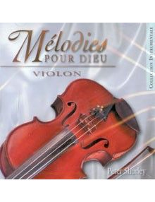 CD Mélodies pour Dieu : Violon