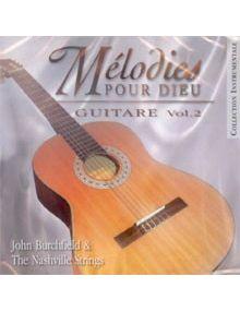 CD Mélodies pour Dieu Guitare volume 2