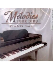 CD Mélodies pour Dieu Piano volume 2