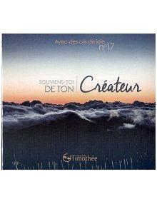 CD Avec des cris de joie 17 : Souviens-toi de ton créateur