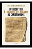 Introduction à l'histoire des origines du christianisme
