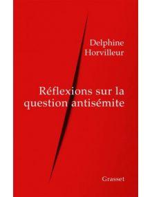 Réflexion sur la question antisémite