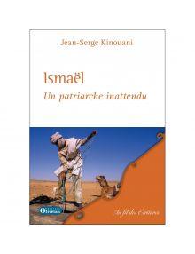 Ismaël. Un patriarche inattendu