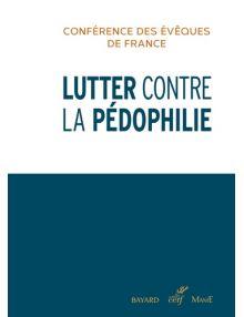 Lutter contre la pédophilie. Conférence des évêques de France