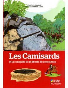 Les Camisards et la conquête de la liberté de conscience