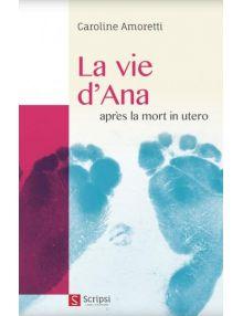 La vie d'Ana après la mort in utero