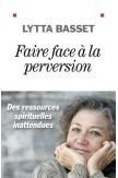 Faire face à la perversion