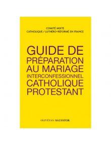 Guide de préparation au mariage des couples catholiques/protestantes