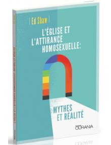L'Eglise et l'attirance homosexuelle : mythes et réalités