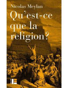 Qu'est ce que la religion ?