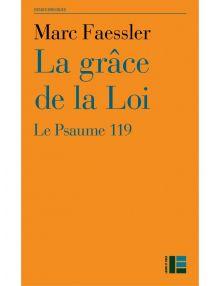 La grâce de la loi, le psaume 119