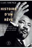 Histoire d'un rêve, le discours de MLK qui changea le monde