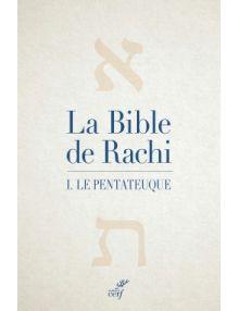 La Bible de Rachi I. Le Pentateuque