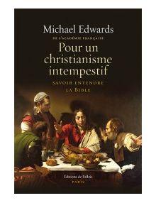 Pour un christianisme intempestif, savoir entendre la Bible