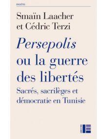 Persépolis ou la guerre des libertés