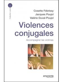 Violences conjugales Accompagner les victimes