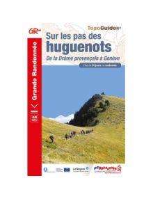 Sur les pas des Huguenots - De la Drôme provençale à Genève