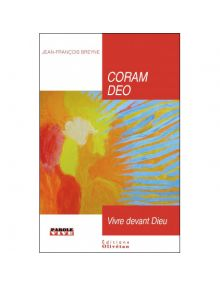 Coram deo, vivre devant Dieu