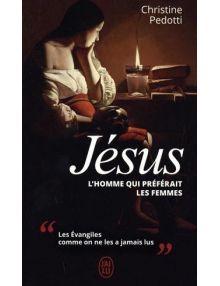 Jésus, l'homme qui préférait les femmes version poche