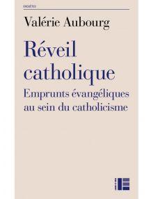 Réveil catholique, emprunts évangéliques au sein du catholicisme