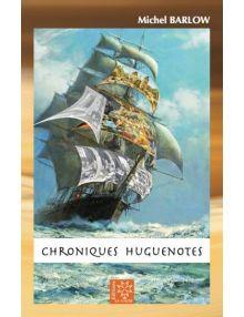 Chroniques huguenotes