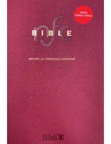 Bible Nouvelle Français Courant gros caractères sans les livres deutérocanoniques