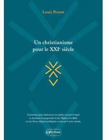 Un christianisme pour le XXIeme siècle