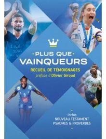 """Nouveau Testament, Psaumes et Proverbes """"Plus que Vainqueur"""", version Semeur 2015 Avec témoignages de sportifs de haut niveau"""