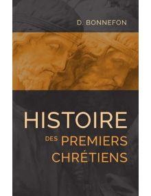 Histoire des premiers chrétiens