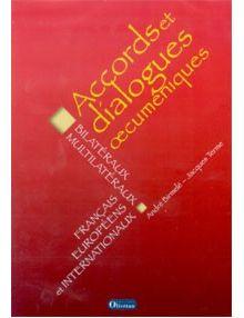 CD-ROM Accords et dialogues oecuméniques bilatéraux multilatéraux, français européens et internationaux