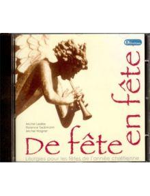 CD-Rom De fête en fête. Liturgies pour les fêtes de l'année chrétienne.