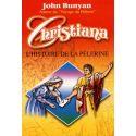 Christiana. L'histoire de la Pèlerine