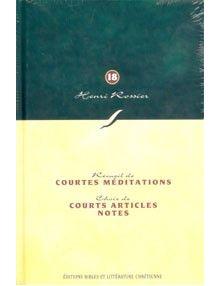 Collection Henri Rossier n°18: courtes méditations/ courts articles et notes