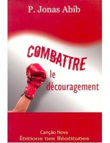 Combattre le découragement