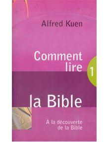 Comment lire la Bible