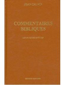 Commentaires bibliques: Les Actes des Apôtres