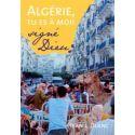 Algérie, tu es à moi !