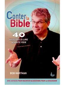 Conter la Bible 40 histoires à lire à haute voix