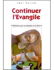 Continuer l'Evangile