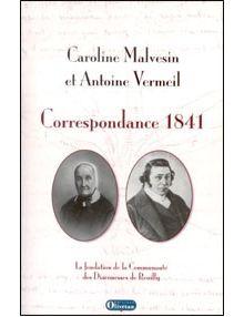 Correspondance 1841. La fondation de la communauté des Diaconnesses de Reuilly.