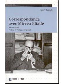 Correspondance avec Mircea Eliade 1961-1986