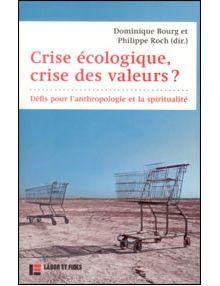 Crise écologique crise des valeurs ?