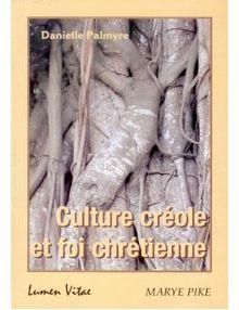 Culture créole et foi chrétienne