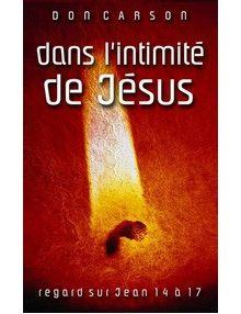 Dans l'intimité de Jésus